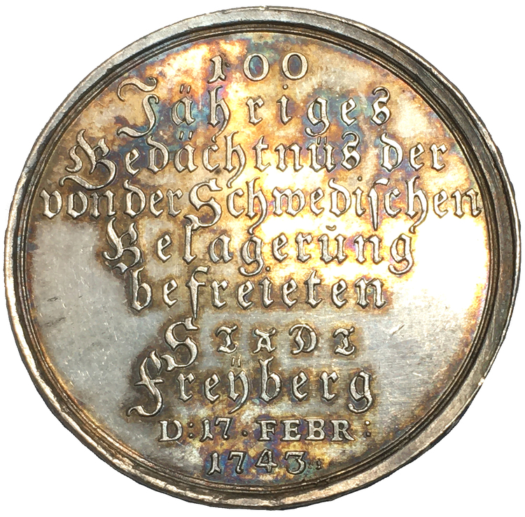 SACHSEN.  SÄCHSISCHE STÄDTE.  Freiberg.  Silbermedaille 1743, von Chr. S. Wermuth, auf die 100-Jahrfeier des Entsatzes von der schwedischen Belagerung am 17. Februar 1643