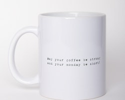 Vit mugg - May your coffee be strong..