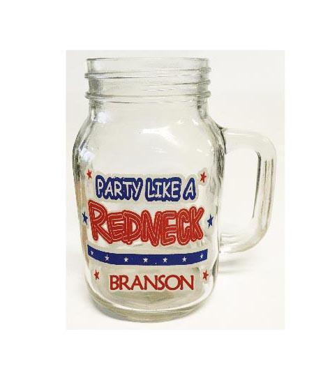 Häftig glasburk Mason Jar med texten Party Like A Redneck.
