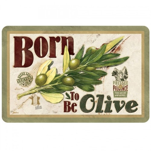 "Bordstablett ""Born to be olive"""