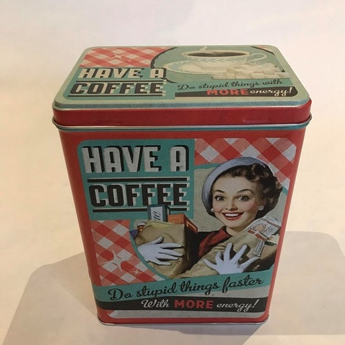 "Plåtburk Hög ""Have A Coffee"""
