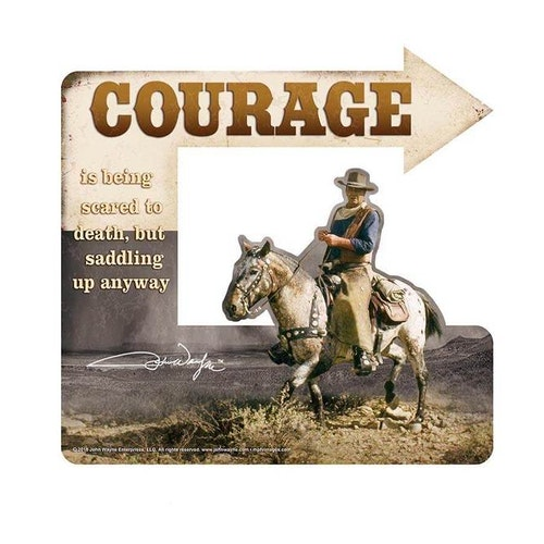 "Plåtskylt 40x37cm ""John Wayne Courage"""