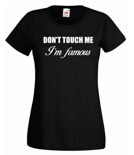 Don touch me I'm famouse | Tshirt dam