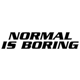 Dekal - NORMAL IS BORING