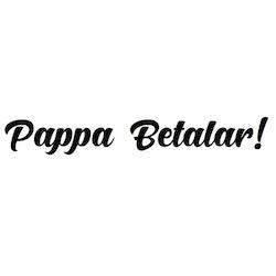 Dekal - Pappa Betalar!
