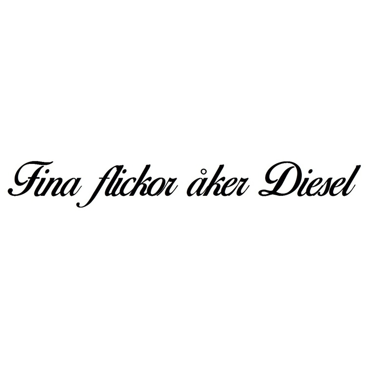 Dekal - Fina flickor åker Diesel