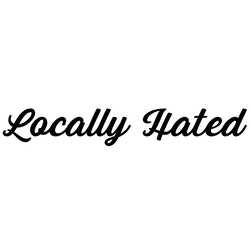 Dekal - Locally Hated #2