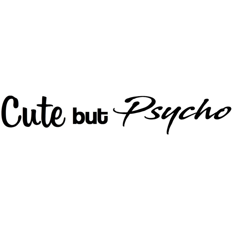 Dekal - Cute but Psycho