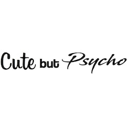 Dekal - Cute but Psycho