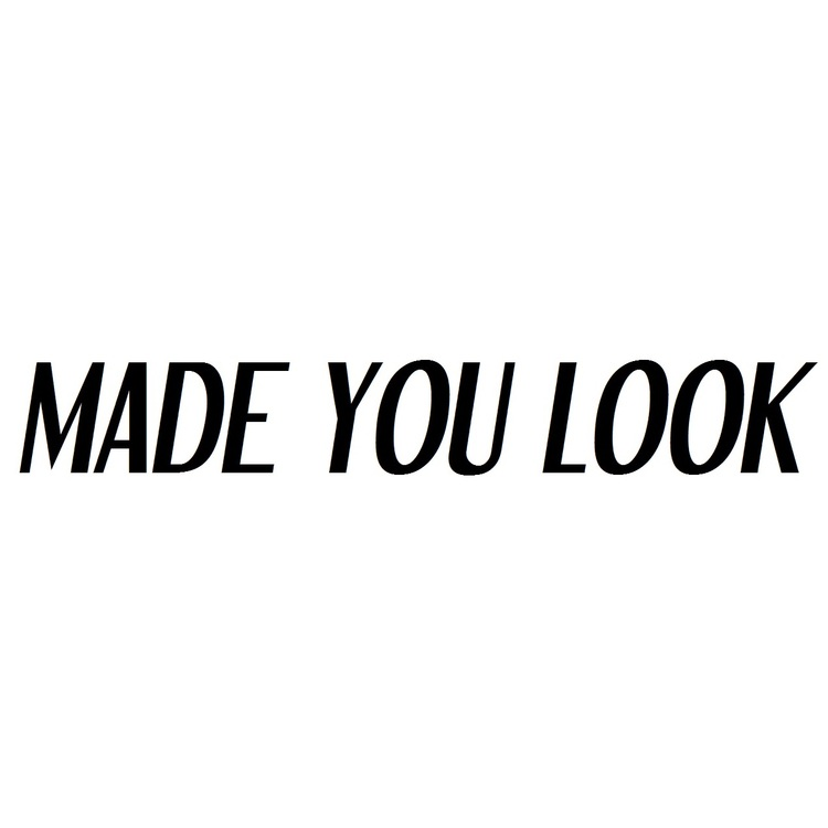 Dekal - MADE YOU LOOK
