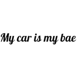 Dekal - My car is my bae