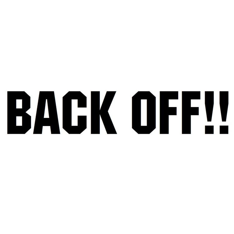 Dekal - BACK OFF!!