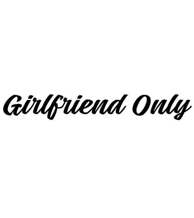 Dekal - Girlfriend Only #1
