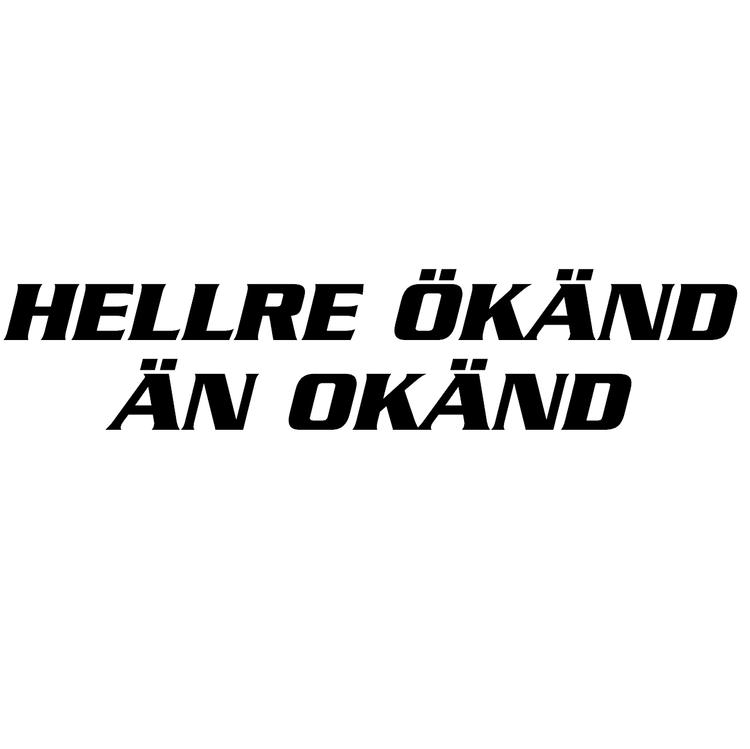 Dekal - HELLRE ÖKÄND ÄN OKÄND