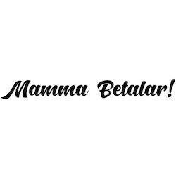 Dekal - Mamma Betalar!