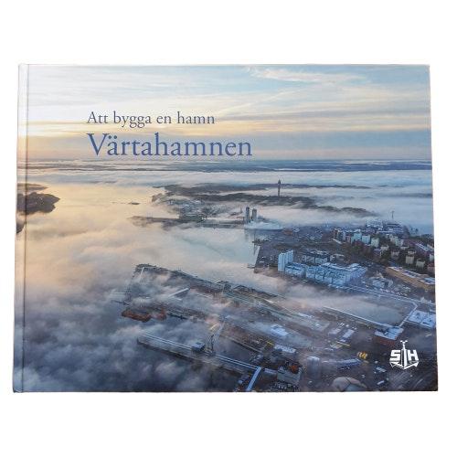 Att bygga en hamn - Värtahamnen