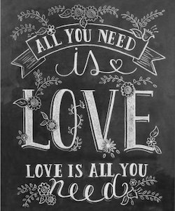 Print - All You Need is Love