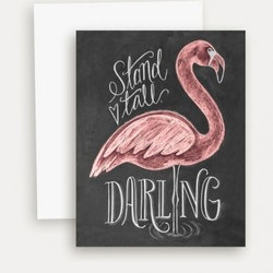 Kort - Flamingo Stand Tall Darling