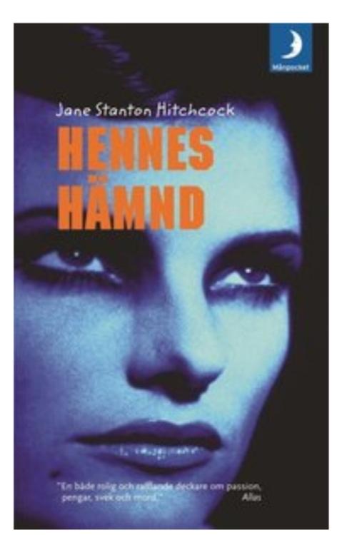 Jane Stanton hitchcock  HENNES HÄMND ( BEGAGNAD )