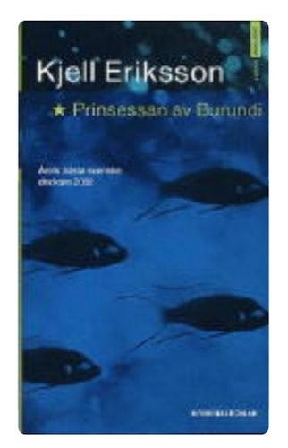 KJELL ERIKSSON PRINSESSAN AV BURUNDI ( BEGAGNAD )