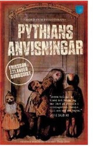 Pythians anvisningarJerker Eriksson - Håkan Axlander Sundquist ( BEGAGNAD)