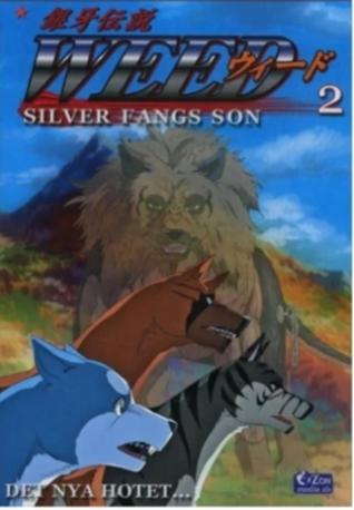 Weed - Silverfangs son - Vol 2 Det nya hotet