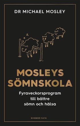 Mosleys sömnskola