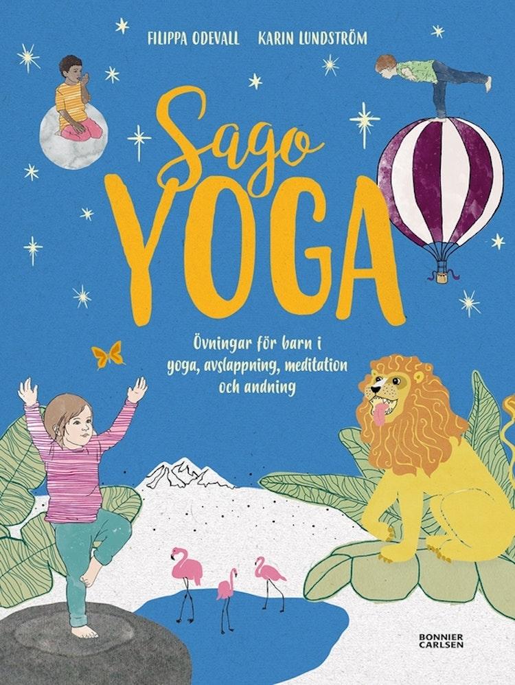 Sagoyoga : övningar för barn i yoga, andning, avslappning och meditation - finns i God gärnings designbutik