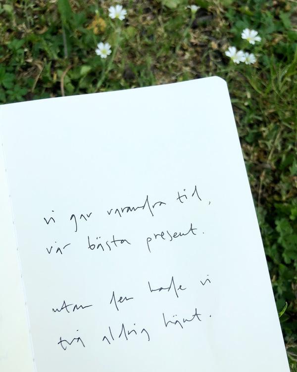 vi gav varandra tid, vår bästa present. utan den hade vi två aldrig hänt.