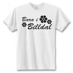 "T-Shirt - ""Bara i Billdal"""
