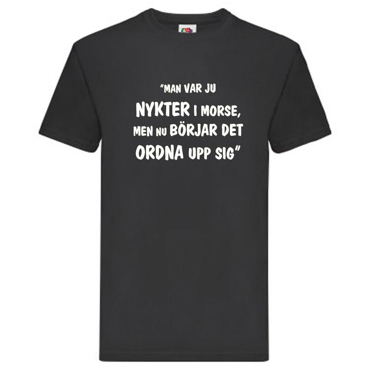 """T-Shirt, """"Nykter i morse"""", Svenska Citat"""
