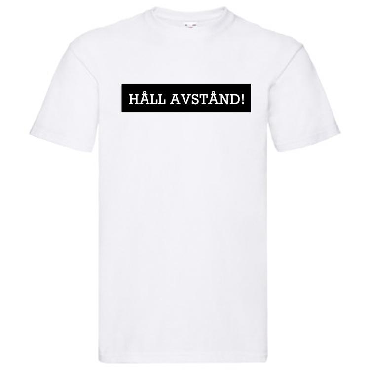 T-Shirt - HÅLL AVSTÅND!