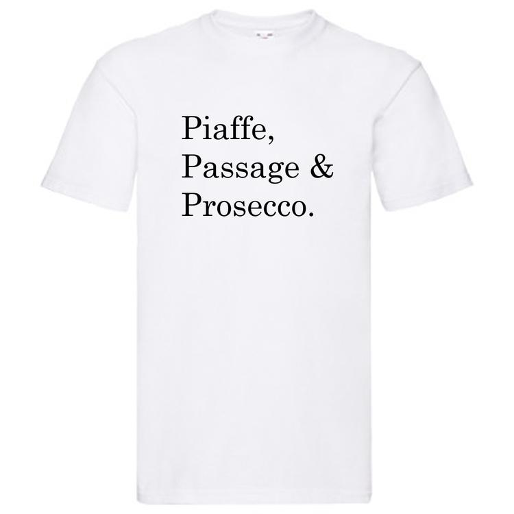 "T-Shirt - ""Piaffe, Passage & Prosecco"""