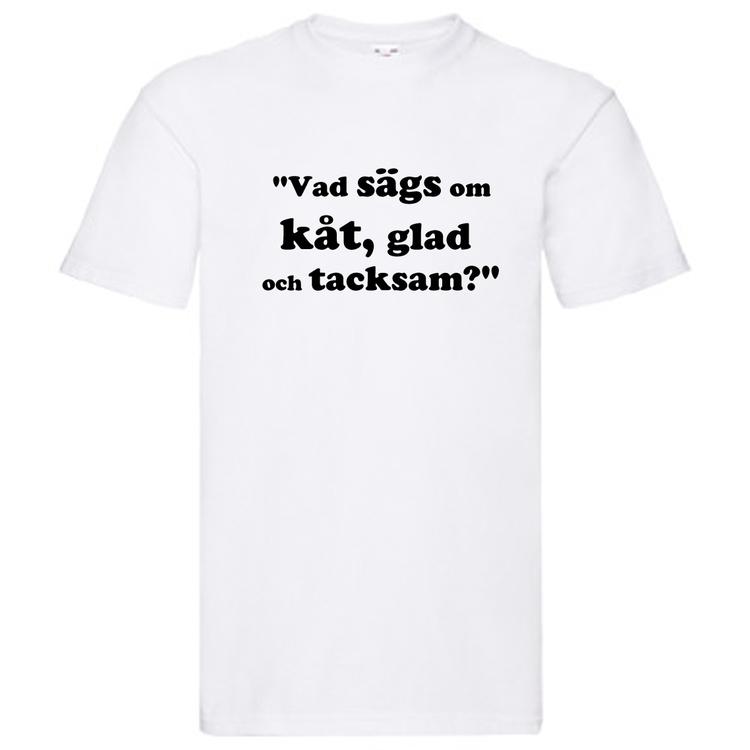 """T-Shirt, """"Kåt, glad och tacksam"""", Svenska Citat"""