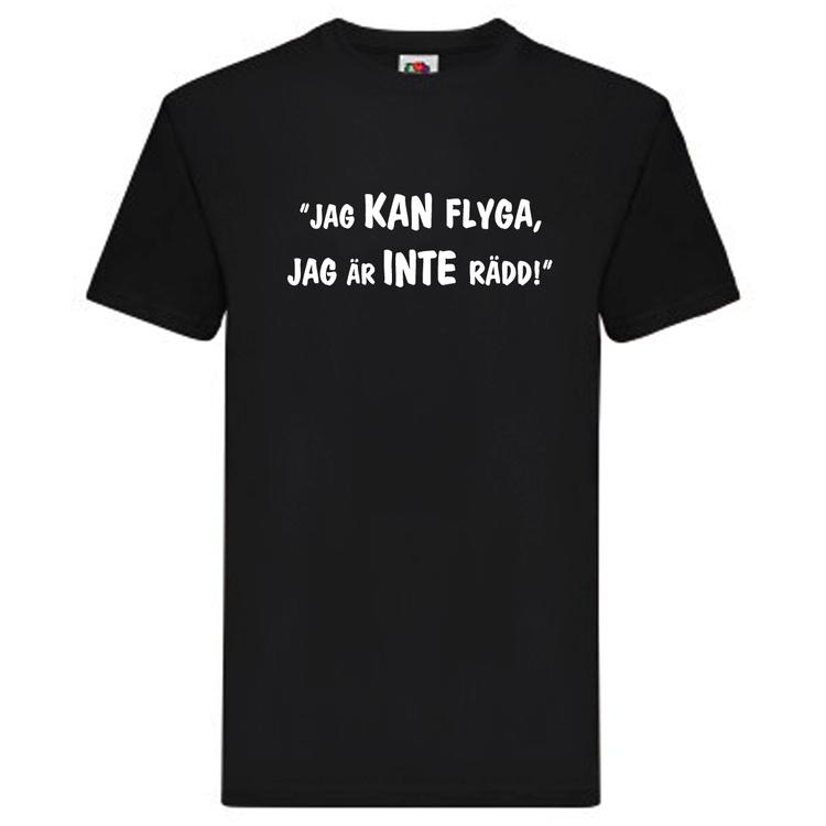"""T-Shirt, """"Jag kan flyga, jag är inte rädd"""", Svenska Citat"""