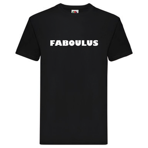 T-Shirt - FABOULUS