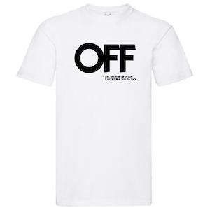 T-Shirt - OFF (fuck off)