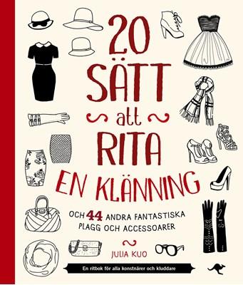 Julia Kuo - 20 sätt att rita en klänning