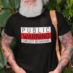 Warning Explicit  T-Shirt Herr