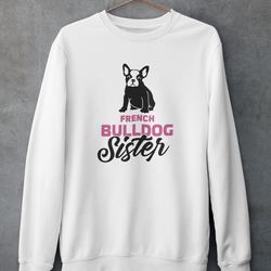 French Bulldog Sister Sweatshirt Unisex
