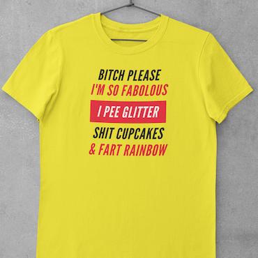 Bitch Please...  T-Shirt Herr