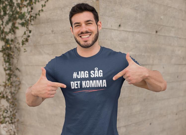 #jagsågdet komma haschtag. Anti Stefan Löfven T-Shirt.  Tshirts i många olika färger & storlekar
