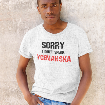 I Don't Speak Ygemanska  T-Shirt Herr