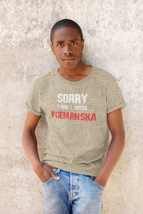 I Don't Speak Ygemanska  T-Shirt Herr