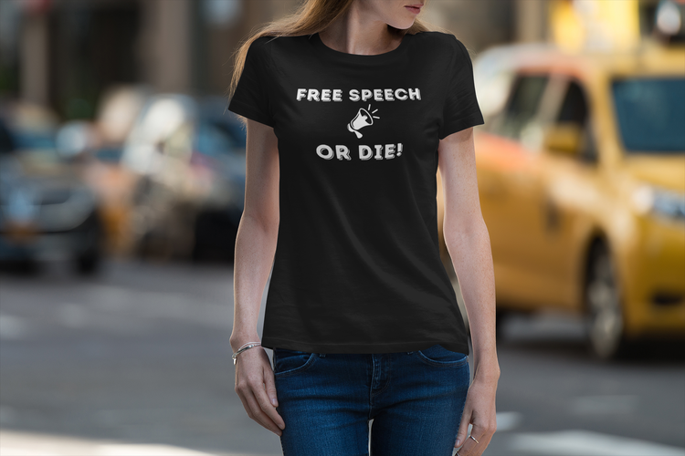 Free Speech Or Die T-Shirt Dam