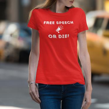 Free Speech Or Die T-Shirt Dam