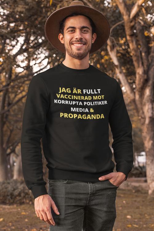 Fullt Vaccinerad Mot.. Sweatshirt Unisex