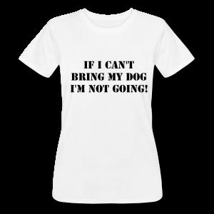 Tshirt Not Without My Dog-Vit Tshirt Dam