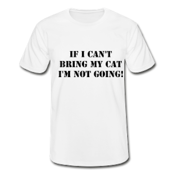 Not Without My Cat! T-Shirt Herr