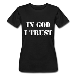 In God I Trust Dam T-Shirt